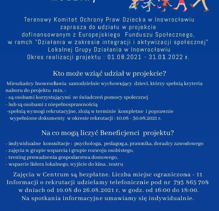 """Projekt grantowy pn.""""Centrum Wspierania Rodziny"""" realizowany przezTerenowy Komitet Ochrony Praw Dziecka – rekrutacja"""